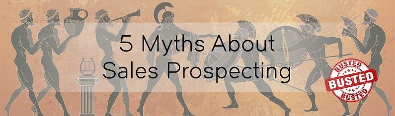 5 Myths About Sales Prospecting - Agency - Media Sales.jpg