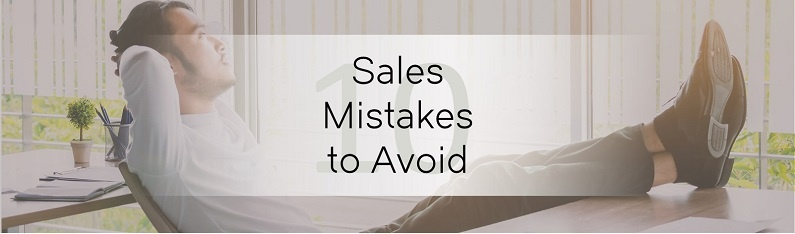 What Not To Do With Your Business Contacts - 10 Sales Mistakes to Avoid.jpg