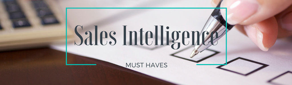 5 Sales Intelligence Must-Haves for Media and Marketing Professionals